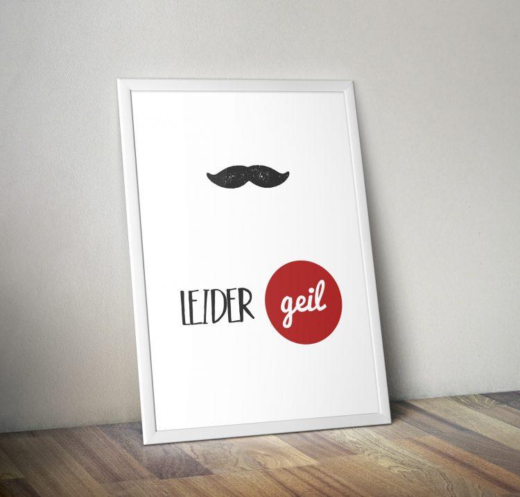 Fine Art Print - Leider Geil Moustache